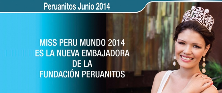 New Ambassador Peruanitos Foundation