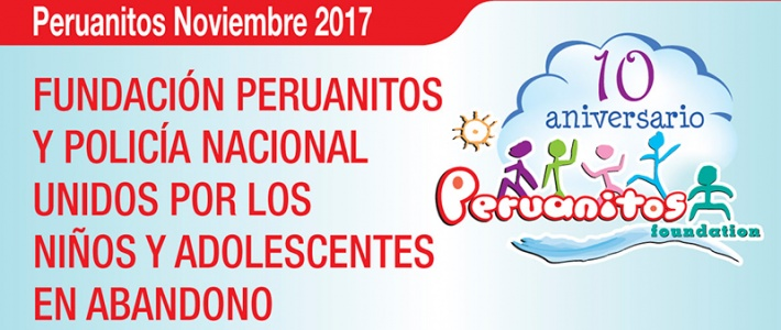 Peruanitos Foundation and National Police united by abandoned children and adolescents